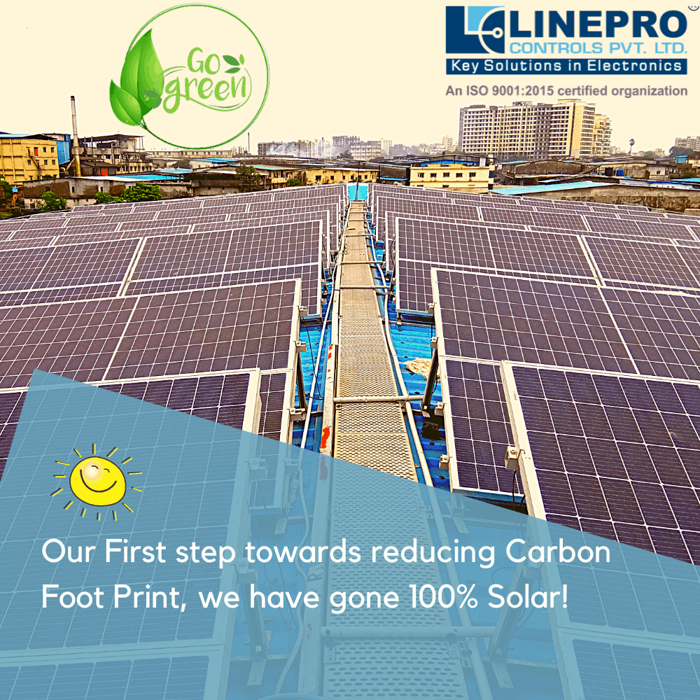 Linepro Controls Pvt Ltd installs Solar PV panels and is a 100% solar powered company
